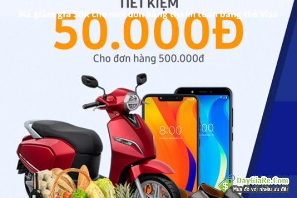 Mã giảm giá 50k cho mọi đơn hàng thanh toán bằng thẻ Visa