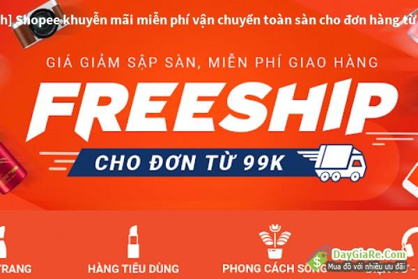 [0-2h] Shopee khuyễn mãi miễn phí vận chuyển toàn sàn cho đơn hàng từ 50k