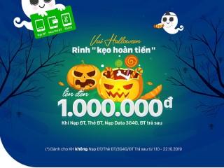 Vui Haloween, rinh kẹo hoàn tiền lên đến 1 triệu đồng