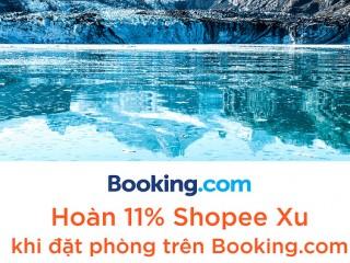 Shopee x Booking; Hoàn 11% Shopee xu khi đặt phòng Booking.com