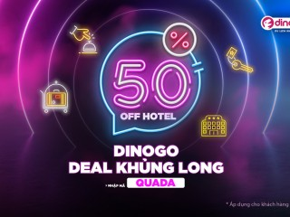 Dinogo giảm 50% đặt phòng khách sạn cho khách hàng mới