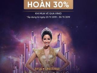[VinID] Hoàn 30% khi mua vé tham dự Hoa Hậu Hoàn Vũ 2019