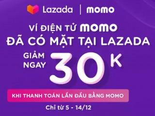 LAZADA giảm 30.000 khi thanh toán bằng ví MOMO