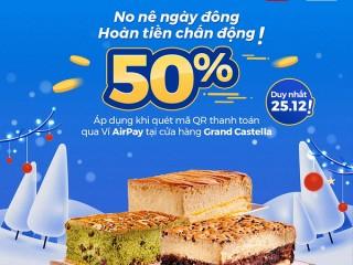 [Airpay] hoàn tiền 50% khi mua bánh tại Grand Castella