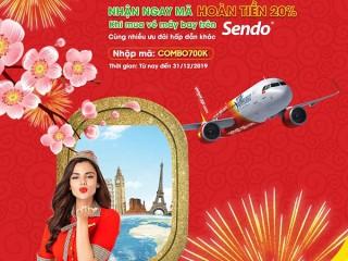 Mua vé máy bay Vietjet qua SENDO nhận ngay combo 700.000đ