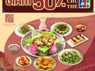 Hoang Yen Vietnamese Cuisine giảm 50% dành cho chủ thẻ JCB