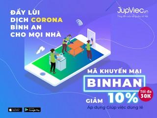 Jupviec - Giảm 10% khi thuê giúp việc trong mùa dịch Corona