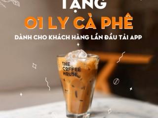 The Coffee House khuyến mãi tặng cà phê cho KH mới
