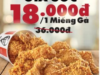 Khuyến mãi gà rán KFC giảm giá 50% chỉ còn 18k/miếng